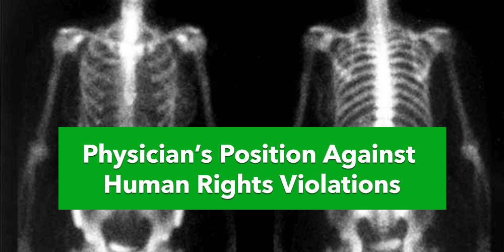 Physician's Position Against Human Rights Violations