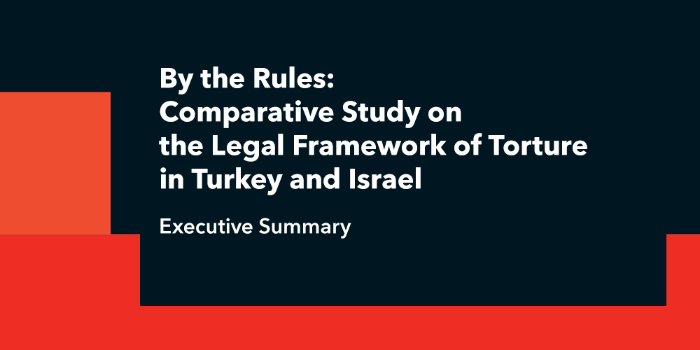Comparative Study on the Legal Framework of Torture in Turkey and Israel