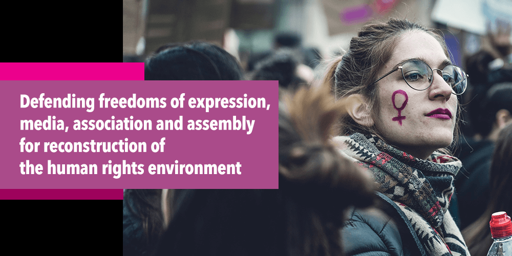 Defending freedoms of expression, media, association and assembly for reconstruction of the human rights environment (December 2019)